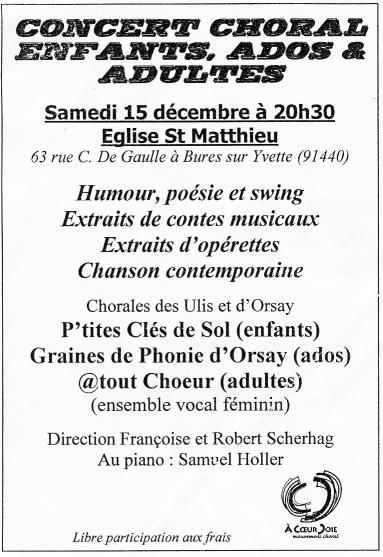 concert choral, 15 décembre 2012, 20h30,  Eglise St Matthieu, Bures sur Yvette